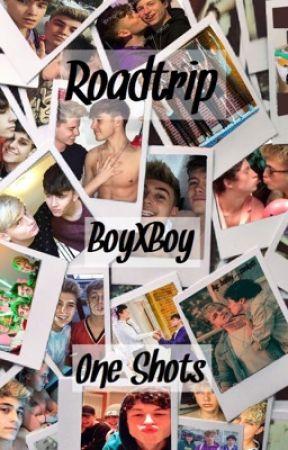 Roadtrip    Boyxboy    One Shots  by bailey_cooke01