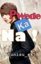 Pwede ka na! (ONE Shot!) by Yunisu_sk5