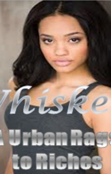 Wisked : A Urban Rags to Riches by 90210BritishGurl