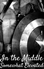 In The Middle, Somewhat Elevated | An Avengers Fanfiction | by CoyPiay