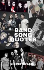 Band Song Quotes by VictoryStarie