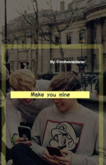 Make you mine |Randy|