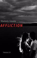 Affliction(James's POV) by shatzelyginorio