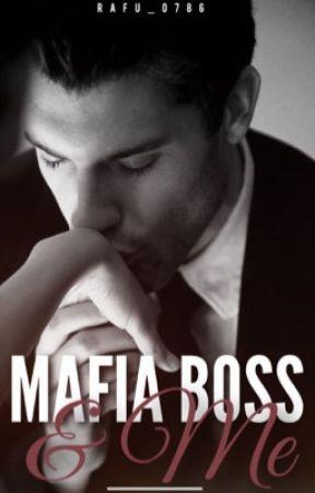 Mafia Boss & Me  by Rafu_0786