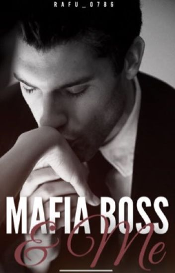 Mafia Boss & Me