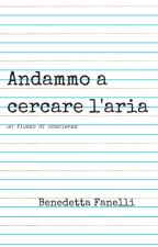 Andammo a cercare l'aria by bennyfanx