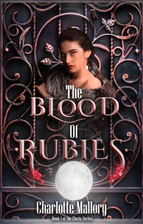 The Blood of Rubies by charlottemallory