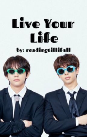 Live Your Life | Taejoon  by readingtillifall