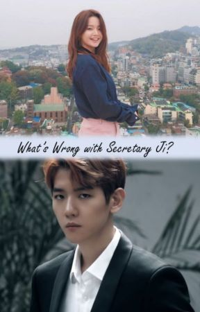 What's Wrong With Secretary Ji? by DowithloveEXO