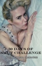 Just 30 days of smut challenge || SP characters and You by sarahsvintage