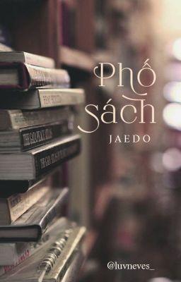 Đọc truyện [NCT | JaeDo] 𝐁𝐨𝐨𝐤 𝐓𝐨𝐰𝐧.