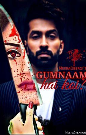 GUMNAAM HAI KOI by Meera5oberoi