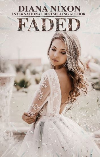 Faded (Shattered, # 4)