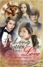 The Long Forgotten Love (Slight SPG! On Going) by TheIceCreamCandyGirl