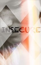 INSECURE by ailaramlan