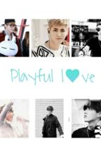 Playful love ( Kris , EXO ) by sophannethteng