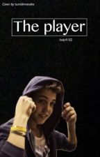 The Player || m.e by okayy4102