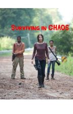 Surviving in Chaos by AliciaWanderland