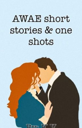 AWAE Short Stories & One-Shots by AsianKutieSwxg
