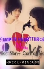 Campus Heartthrob Meets Miss Non-Conformist by MrIcePrincess