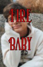 Fire Baby || Drarry by ssslytherinprincess