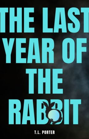 The Last Year of the Rabbit by TL_Porter