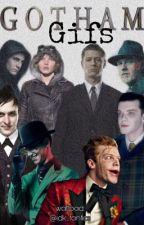 Gotham Gifs by idk_fanfics