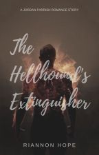 The Hellhound's Extinguisher (Jordan Parrish) by RiannonHope