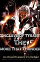 Conclave Of Tyrants: The Smoke That Thunders by theonionjunktion