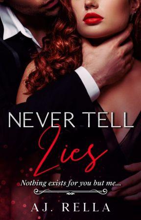 Never Tell Lies (18+) by AJ_Marella