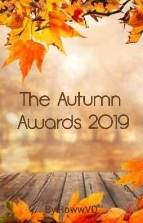 The Autumn Awards 2019 (CLOSED&JUDGING) by RowwVD