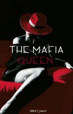 The Mafia Queen by sweet_halo