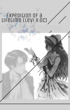 Expedition of a Lifetime [Levi x OC] by victuurious