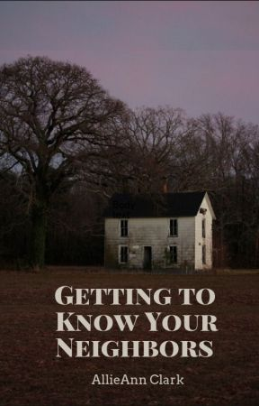 Getting to Know Your Neighbors by HowDULL