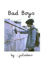 Bad Boys [Major editing] by runaway-baby