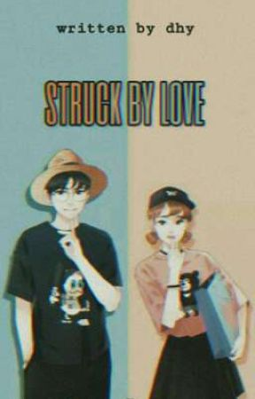 struck by love [IDR] by justthetwins