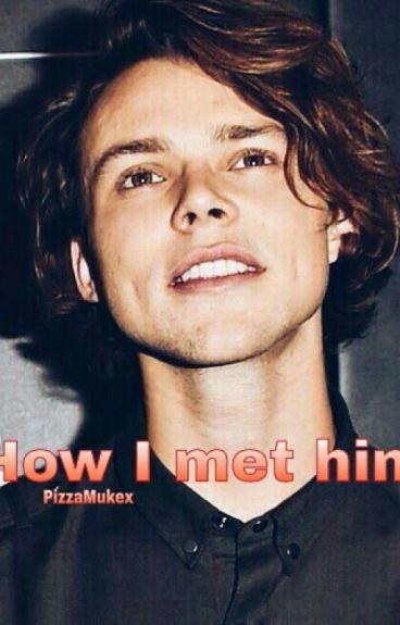 How I met him    Ashton Irwin