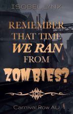 Remember That Time We Ran From Zombies? by Kamiccola
