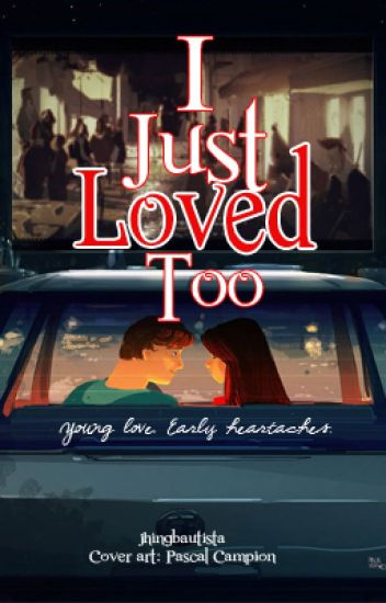 I Just Loved Too