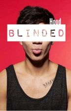 Blinded // Hood au by disconnectedmichael