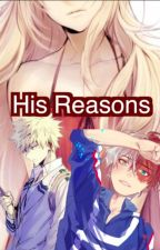 His Reasons by AshleyH713