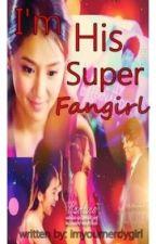 Im his super fangirl (Kathniel) by marciemallooows