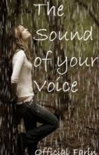 The Sound of Your Voice by Official_Farin