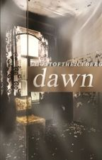 Dawn: A Young Writers Prize Entry by AEKersey