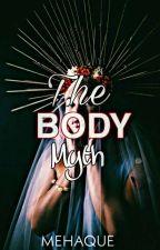 The Body Myth #DigitalAMAwithRheea by Mehaque13