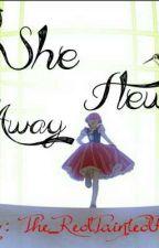She Flew Away (WMMAP FANFIC) by The_RedTaintedRose