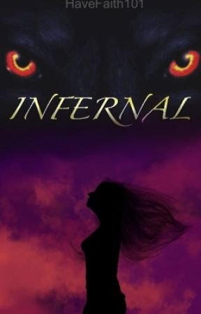 Infernal by HaveFaith101