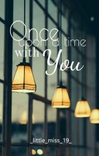 Once Upon A Time With you by _little_miss_19_