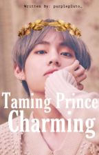 Taming Prince Charming || KTH. by purplepluto_