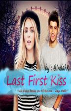 Last First Kiss (Zayn Malik) by IndahK